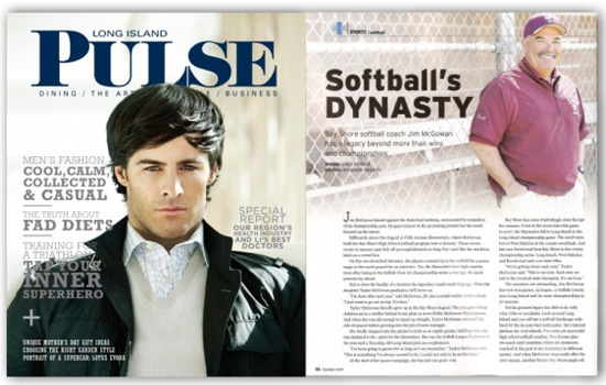 Jim McGowan and Bay Shore Softball. May 2010 issue of Long Island Pulse Magazine.